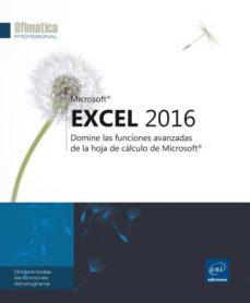 Bressoamisuradi.it Excel 2016: Domine Las Funciones Avanzadas De La Hoja De Calculo De Microsoft Image