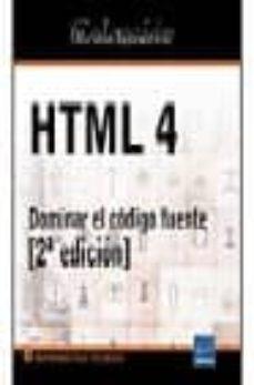 Geekmag.es Html 4 Dominar El Codigo Fuente (Coleccion Recursos Informaticos) Image