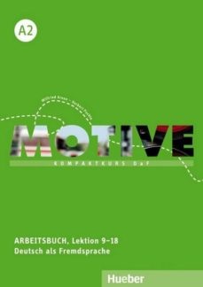 Mejor descarga de club de libros. MOTIVE A2: KOMPAKTKURS DAF.DEUTSCH ALS FREMDSPRACHE / ARBEITSBUCH, LEKTION 9-18 MIT MP3-AUDIO-CD (Literatura española) de  9783190318810