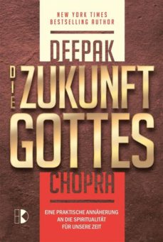 die zukunft gottes (ebook)-deepak chopra-9783932130410