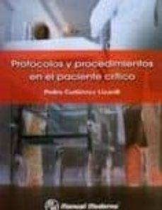 Descargar epub books forum PROTOCOLOS Y PROCEDIMIENTOS EN EL PACIENTE CRITICO 9786074480610