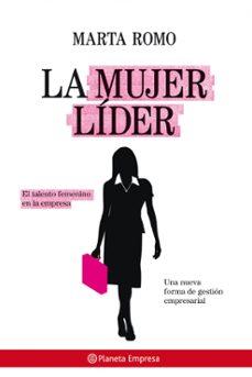 Relaismarechiaro.it La Mujer Lider: Las Claves Del Exito Del Liderazgo Femenino Image
