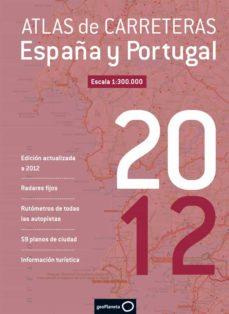Valentifaineros20015.es Atlas De Carreteras España Y Portugal 2012 Image