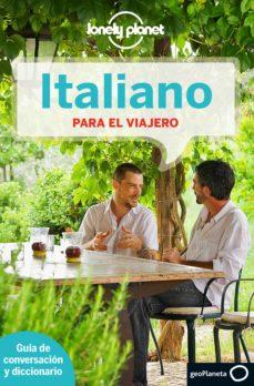 italiano para el viajero (lonely planet) (4ª ed.)-9788408139010