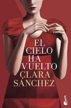 Descargar ebooks gratis italiano EL CIELO HA VUELTO in Spanish PDF ePub de CLARA SANCHEZ 9788408145110