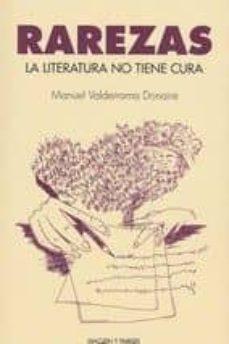 Costosdelaimpunidad.mx Rarezas: La Literatura No Tiene Cura Image