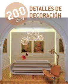200 ideas detalles de decoracion-9788415227410
