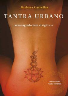 Padella.mx Tantra Urbano: Sexo Sagrado Para El Siglo Xxi Image
