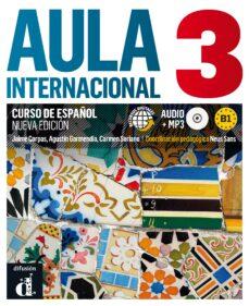 Libro electrónico gratuito en línea para descargar AULA INTERNACIONAL 3 LIBRO DEL ALUMNO + CD (NIVEL B1) 9788415640110 (Spanish Edition) RTF iBook