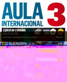 Libros gratis para descargar a kindle. AULA INTERNACIONAL 3 LIBRO DEL ALUMNO + CD (NIVEL B1) de