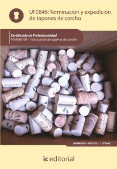 (i.b.d.)terminacion y expedicion de tapones de corcho. mama0109 - fabricacion de tapones de corcho-9788415670810