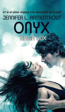 Descargas de audiolibros gratis para Android ONYX (SAGA LUX II) RTF CHM PDF de JENNIFER L. ARMENTROUT en español
