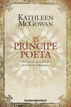 Libros electrónicos gratuitos para descargar para kobo EL PRINCIPE POETA (Spanish Edition) de KATHLEEN MCGOWAN