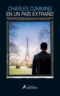 Descargar libros epub gratis EN UN PAIS EXTRAÑO (SERIE THOMAS KELL 1) 9788416237210 de CHARLES CUMMING
