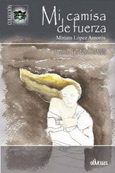 MI CAMISA DE FUERZA - MIRIAM LOPEZ AMOROS | Triangledh.org