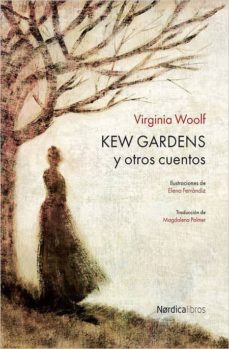 Descargar gratis libros de kindle amazon prime KEW GARDENS in Spanish de VIRGINIA WOOLF DJVU PDB ePub 9788416440610