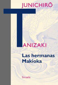 Libros de descarga gratuita LAS HERMANAS MAKIOKA iBook MOBI CHM in Spanish