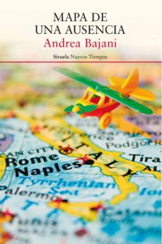 Descarga gratuita de los libros más vendidos. MAPA DE UNA AUSENCIA 9788417041410 de ANDREA BAJANI (Spanish Edition)