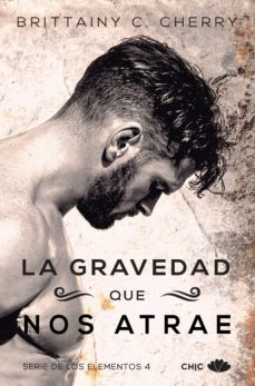 Ebooks descarga legal LA GRAVEDAD QUE NOS ATRAE ePub in Spanish de BRITTAINY C. CHERRY