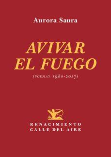 Permacultivo.es Avivar El Fuego (Poemas 1980-2017) Image