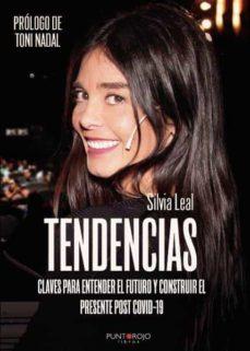 TENDENCIAS | SILVIA LEAL | Casa del Libro
