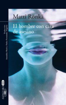 Descargar libros de google books gratis EL HOMBRE CON CARA DE ASESINO