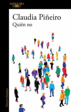 Descarga de ebook de código abierto de soa QUIÉN NO de CLAUDIA PIÑEIRO 9788420437910