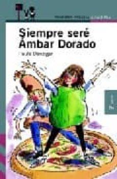 Valentifaineros20015.es Siempre Sere Ambar Dorado (2ª Ed.) Image