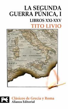 la segunda guerra punica (tomo i: libros xxi-xxv)-tito livio-9788420649610