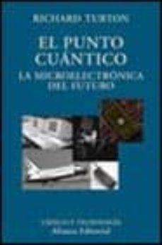 Inmaswan.es El Punto Cuantico: La Microelectronica Del Futuro Image