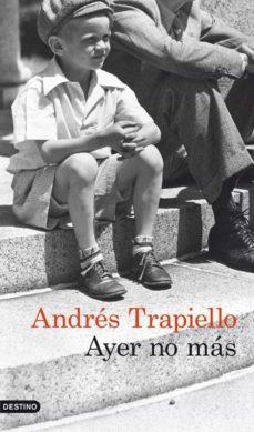 ayer no más (ebook)-andres trapiello-9788423339310