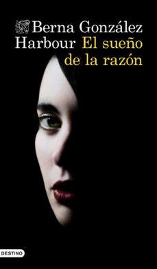 Libros de mp3 gratis en línea para descargar EL SUEÑO DE LA RAZON 9788423355310
