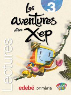 Ojpa.es Lectures 3. Les Aventures D'en Xep (Etnos) Image