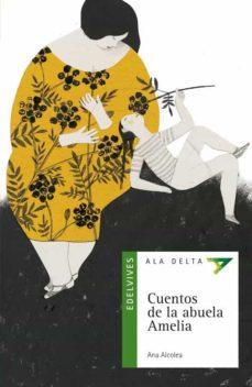 cuentos de la abuela amelia-ana alcolea-9788426372710