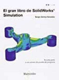 el gran libro de solidworks simulation-sergio gomez gonzalez-9788426723710