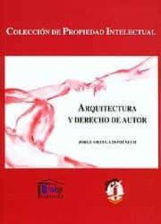 Descargar ARQUITECTURA Y DERECHO DE AUTOR gratis pdf - leer online