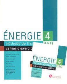 Buscar libro de excelencia descarga gratuita ENERGIE 4: EXERCICES + CUADERNO + CD de  PDF MOBI FB2 9788429434910