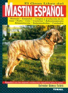 el gran libro del mastin español-salvador gomez-toldra-9788430593910