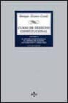 Colorroad.es Curso De Derecho Constitucional (Vol. I): El Estado Constituciona L, El Sistema De Fuentes, Los Derechos Y Libertades (4ª Ed.) Image