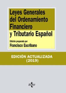 Descargar LEYES GENERALES DEL ORDENAMIENTO FINANCIERO Y TRIBUTARIO ESPAÃ'OL gratis pdf - leer online