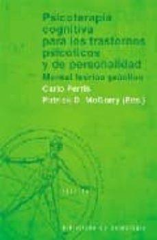 psicoterapia cognitiva para los trastornos psicoticos y de person alidad: manual teorico-practico-carlo perris-patrick d. mcgorry-9788433018410