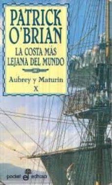 la costa mas lejana del mundo: una novela de la armada inglesa-patrick o brian-9788435016810