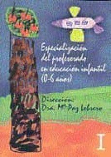 Encuentroelemadrid.es Pack-especializacion Del Profesorado En Educacion Infantil: 0 A 6 Años (5 Tomos + 2 Videos) Image