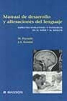 Titantitan.mx Manual De Desarrollo Y Alteraciones Del Lenguaje: Aspectos Evolut Ivos Y Patologia En El Niño Y El Adulto Image