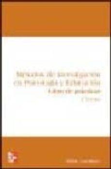 Inmaswan.es Metodos De Investigacion En Psicologia Y Educacion: Cuaderno De Practicas (4ª Ed.) Image