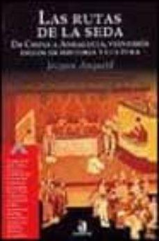 Ojpa.es Las Rutas De La Seda: De China A Andalucia, Veintidos Siglos De H Istoria Y Cultura Image