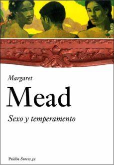 Descargar SEXO Y TEMPERAMENTO: EN TRES SOCIEDADES PRIMITIVAS gratis pdf - leer online
