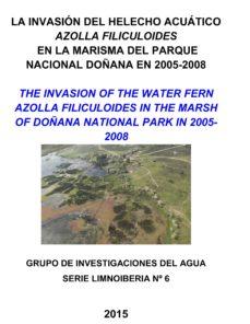 la invasión del helecho acuático azolla filiculoides en la marisma del parque nacional de doñana en 2005-2008 (ebook)-santos cirujano bracamonte-9788460662310