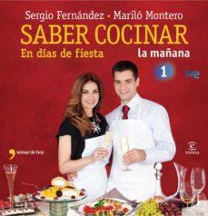 saber cocinar en días de fiesta (ebook)-sergio fernandez-marilo montero-9788467036510