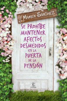 (pe) se prohíbe mantener afectos desmedidos en la puerta de la pe nsión-mamen sanchez-9788467041910